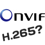 How And When ONVIF Will Support H 265