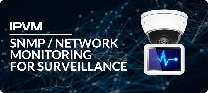 SNMP Network Monitoring For Surveillance