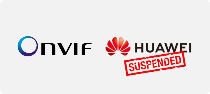 ONVIF suspends Huawei_2