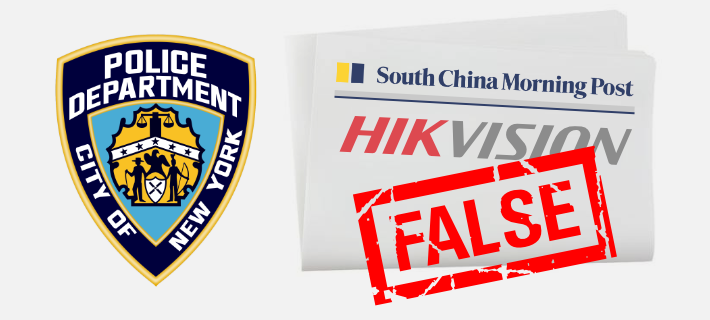 nypd scmp hikvision false 2