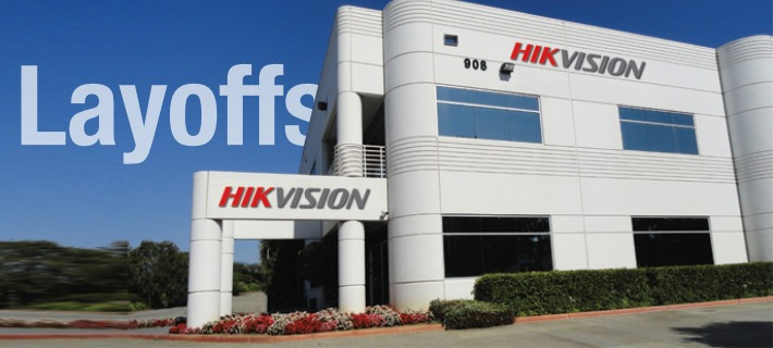 hikvision layoffs 4