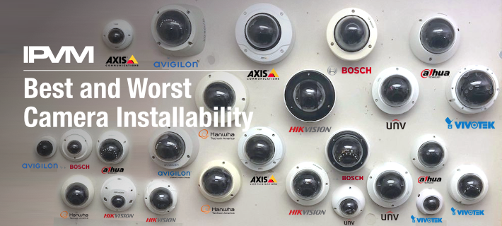 IP Camera Installability Shootout - Avigilon, Axis, Bosch