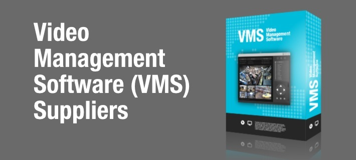 Directory Of 110+ Video Management Software (VMS) Suppliers