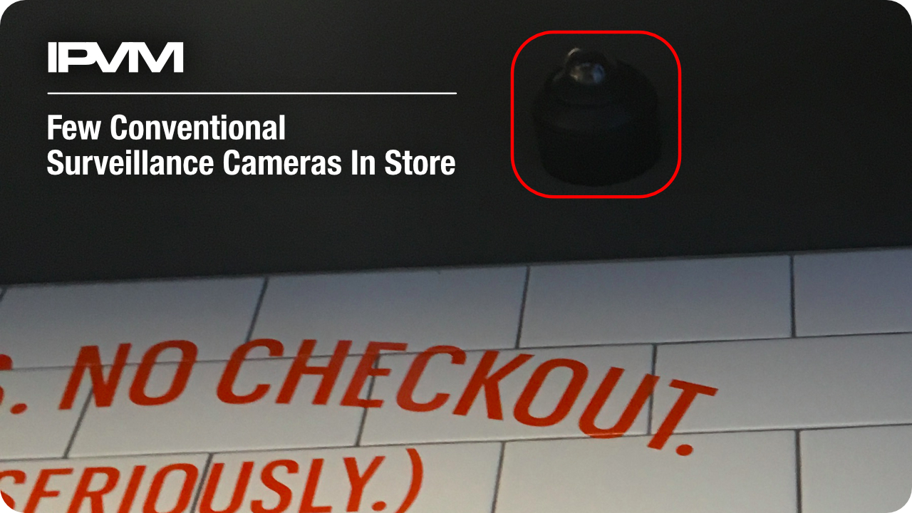 few conventional surveillance cameras in store