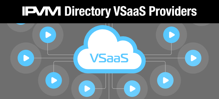Directory of 30+ VSaaS / Cloud Video Surveillance Providers