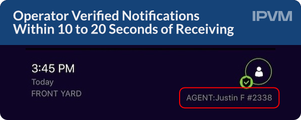 Operator Verified Notifications Within 10 to 20 Seconds of Receiving