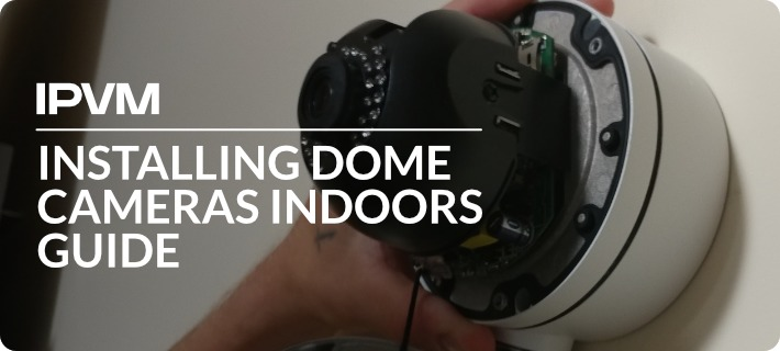 Installing Dome Cameras Indoors Guide~1