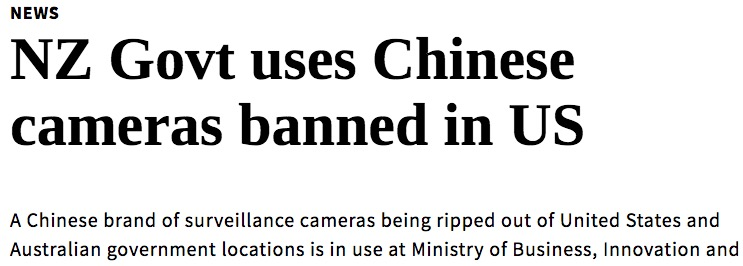 New Zealand Govt Uses Chinese Cameras Banned In US